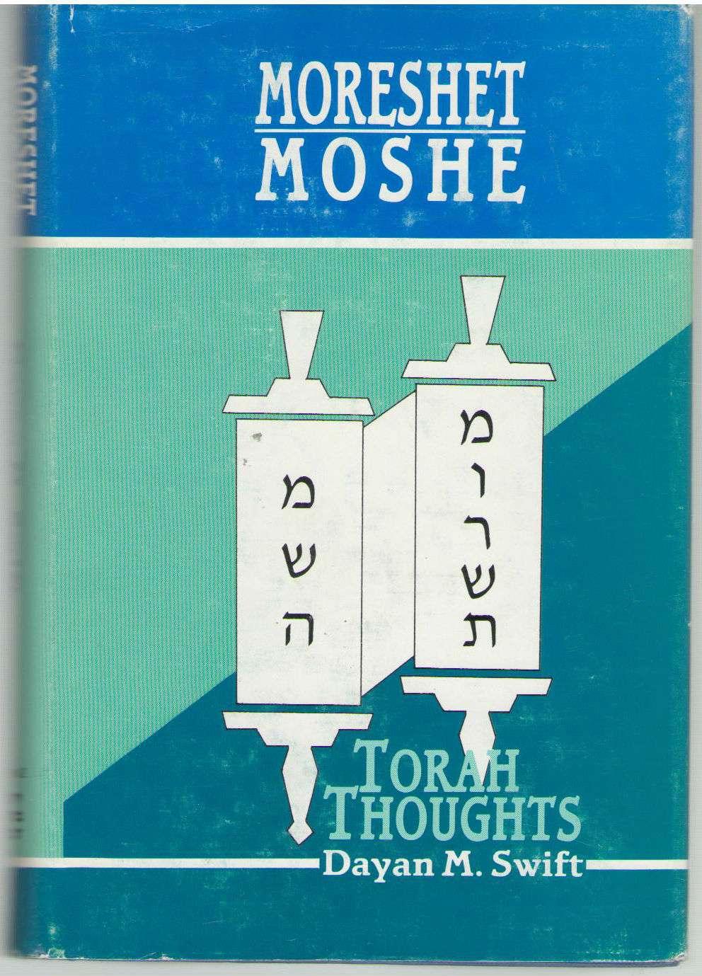 Moreshet Moshe Vol. 2: Torah Thoughts
